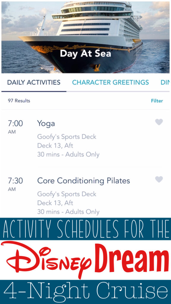 Activity Schedules for the Disney Dream 4-Night Cruise.